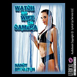 Watch My Wife On Camera Audiobook