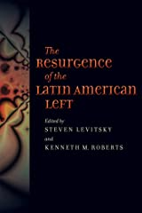 The Resurgence of the Latin American Left Kindle Edition