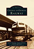 img - for Central of Georgia Railway (GA) (Images of Rail) book / textbook / text book