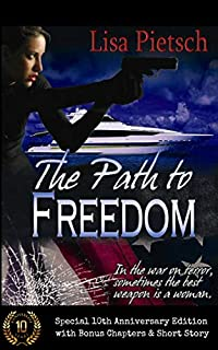 The Path To Freedom by Lisa Pietsch ebook deal