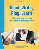 Read, Write, Play, Learn, Lori Jamison Rog, 0872078477