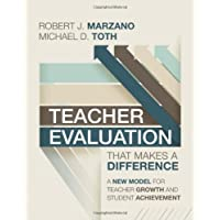 Teacher Evaluation That Makes a Difference: A New Model for Teacher Growth and Student Achievement