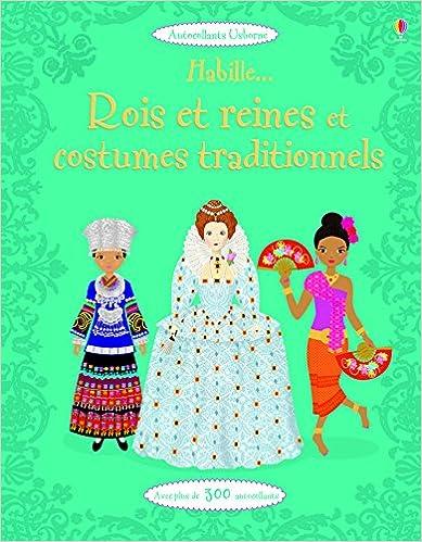 En ligne téléchargement gratuit Habille... Rois et reines et costumes traditionnels - Autocollants Usborne (volume combiné) pdf ebook