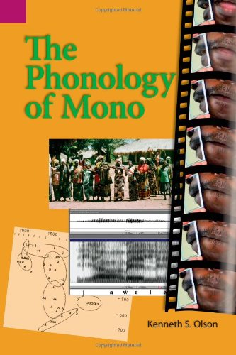 Phonology of Mono (SIL International and the University of Texas at Arlington Publications in Linguistics, vol .140) ebook