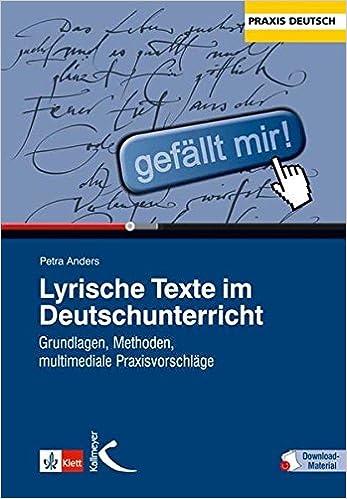 Lyrische Texte Im Deutschunterricht Grundlagen Methoden