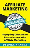 Affiliate Marketing: Guide for Internet Marketing (Affiliate Marketing, Online Marketing)