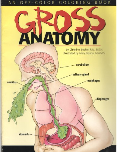 Gross Anatomy: An Off-Color Coloring Book (Gross Anatomy Coloring Book compare prices)
