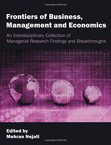 Frontiers of Business, Management and Economics: An Interdisciplinary Collection of Managerial Research Findings and Bre