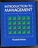 Introduction To Management, Plunkett, Warren R. and Attner, Raymond F., 0534012981