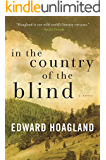 In the Country of the Blind: A Novel