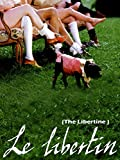 Le Libertin (The Libertine) (English Subtitled)