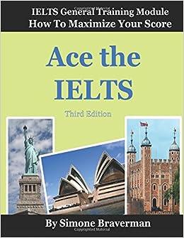 51c3v7Jkd%2BL. SX258 BO1,204,203,200  - Ace the IELTS: IELTS General – How to Maximize Your Score