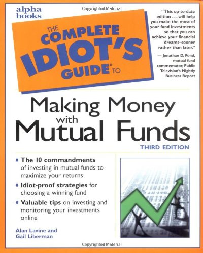 the-complete-idiots-guide-to-making-money-with-mutual-funds-3rd-edition