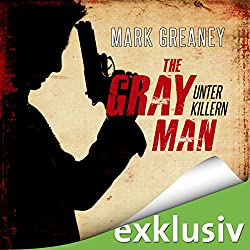 Unter Killern (The Gray Man 1)