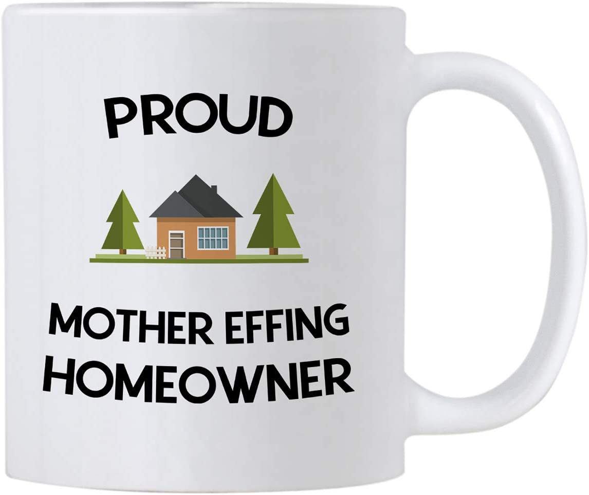 Casitika New Homeowner Housewarming Gifts. Proud Mother Effing Homeowner Mug. 11 oz First Home Coffee Cup. Present idea for House Warming Party for First Time Owner.