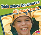 All about Teeth (Todo Sobre los Dientes), Mari C. Schuh, 1429645954