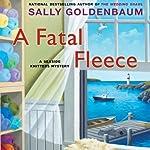 A Fatal Fleece: Seaside Knitters, Book 6 | Sally Goldenbaum