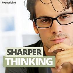 Sharper Thinking Hypnosis