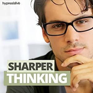 Sharper Thinking Hypnosis Speech