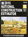 2016 National Construction Estimator (National Construction Estimator) (National Construction Estimator (W/CD))