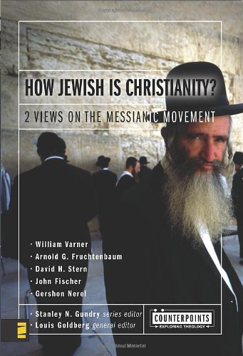 how-jewish-is-christianity-2-views-on-the-messianic-movement-counterpoints-bible-and-theology