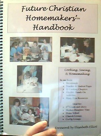 The Future Christian Homemakers' Handbook