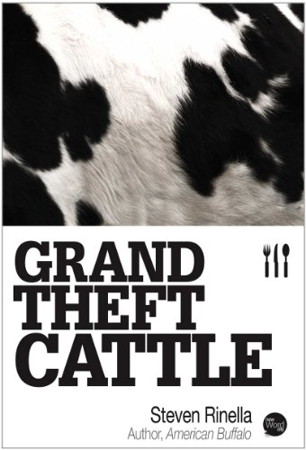 Grand Theft Cattle by [Rinella, Steven]