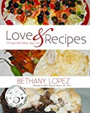 Love & Recipes (Romance Reader's Cookbook Book 1)