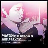 The World Below G and Beyond by Mari Kimura (2011-01-25)