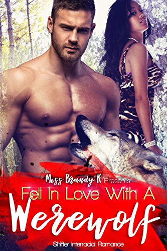 White Brandy (Fell In Love With A Werewolf: Shifter Interracial)