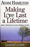 Making Love Last a Life Time Small, Adam Hamilton, 0687345804