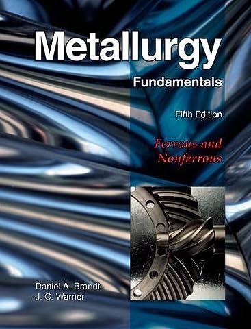 Metallurgy Fundamentals (Books By Daniel Steel)