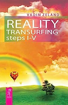 Reality transurfing. Steps I-V by [Zeland, Vadim]