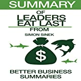 img - for Summary of Leaders Eat Last from Simon Sinek book / textbook / text book