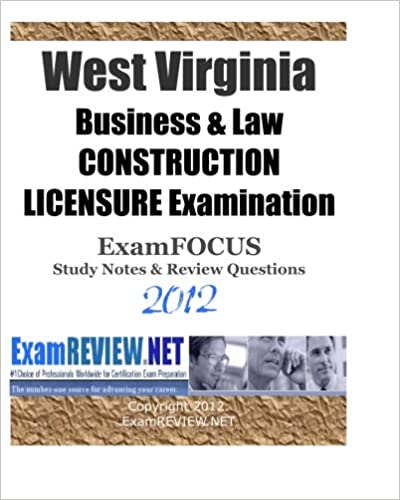 West virginia business law construction licensure examination west virginia business law construction licensure examination examfocus study notes review questions 2012 fandeluxe Image collections