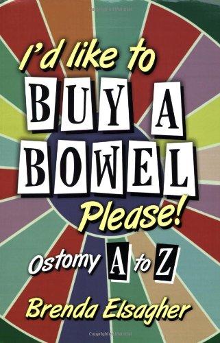 I'd Like to Buy a Bowel, Please