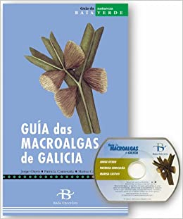 Guía das macroalgas de Galicia (Baía Verde): Amazon.es ...