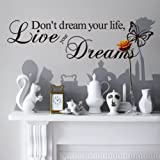DON'T DREAM YOUR LIFE, LIVE YOUR DREAMS WALL QUOTE DECAL VINYL WORDS STICKER Bild 3