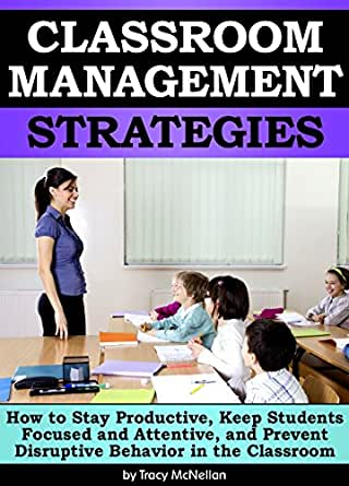 Six Classroom Management Tips Every Teacher Can Use