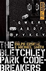 The Bletchley Park Codebreakers: (Dialogue Espionage Classics)