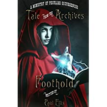 Foothold (Tale from the Archives Book 3)