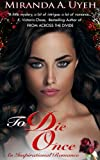 To Die Once (Child of Grace Series, #1)