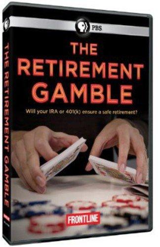 - Frontline: Retirement Gamble