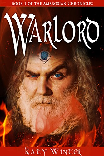 Warlord (The Ambrosian Chronicles Book 1)