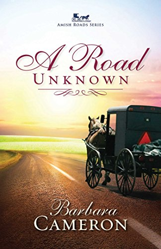 A Road Unknown (Amish Roads Series Book 1)