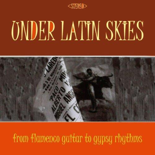 Under Latin Skies