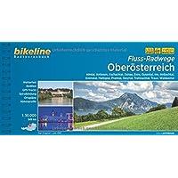 Fluss-Radwege Oberösterreich: Almtal, Antiesen, Aschachtal, Donau, Enns, Gusental, Inn, Innbachtal, Kremstal, Mattigtal, Pramtal, Steyrtal, ... 849 km (Bikeline Radtourenbücher)