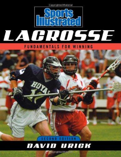 Sports Illustrated Lacrosse: Fundamentals for Winning (Sports Winning)