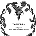The Thol-ra | AJ Spencer