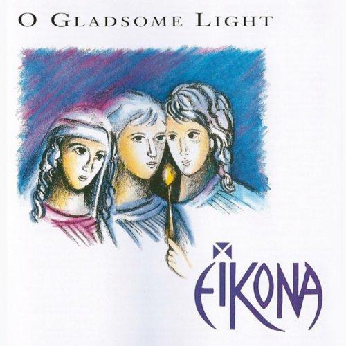 (O Gladsome Light)